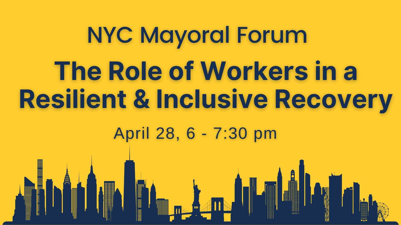 Join Mayoral Forum and Hear Candidates' Vision on Workforce Development, 4/28/21
